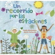Skip Through the Seasons/Un Recorrido Por Las Estaciones by Stella Blackstone