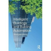 Intelligent Buildings and Building Automation by Shengwei Wang