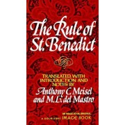 The Rule of St.Benedict by St. Benedict
