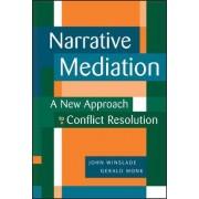 Narrative Mediation by Gerald D. Monk