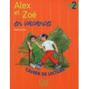 Alex ET Zoe ET Compagnie by Colette Samson