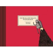 You're All Just Jealous of My Jetpack by Tom Gauld