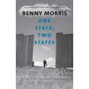 One State, Two States by Benny Morris