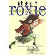Roxie and the Hooligans by Phyllis Reynolds Naylor