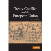Treaty Conflict and the European Union by Jan Klabbers