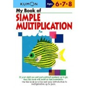 My Book of Simple Mulitiplication by Kumon Publishing