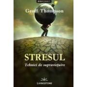 Stresul tehnici de supravie and 355 uire - Geoff Thompson