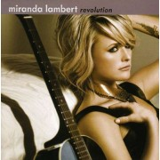 Miranda Lambert - Revolution (0886974685425) (1 CD)