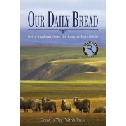 Our Daily Bread by Our Daily Bread Ministries
