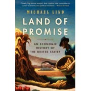 Land of Promise by Professor Michael Lind