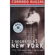 I segreti di New York. Storie, luoghi e personaggi di una metropoli by Corrado Augias