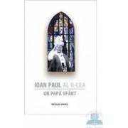 Ioan Paul Al Ii-Lea Un Papa Sfant - Nicolae Mares