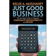 Just Good Business by Kellie A. McElhaney