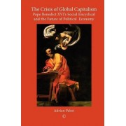 The Crisis of Global Capitalism by Adrian Pabst
