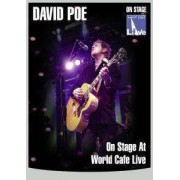 David Poe - On Stage At World Cafe.. (0707787611671) (1 DVD)