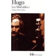 Les Miserables: 1 by Victor Hugo