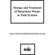 Storage and Treatment of Hazardous Wastes in Tank Systems by Usepa