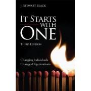 It Starts with One by J. Stewart Black