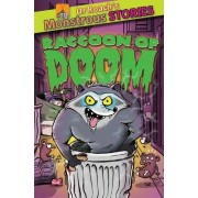 Monstrous Stories: The Racoon of Doom by Paul Harrison
