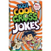 1001 Cool Gross Jokes by Glen Singleton