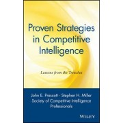 Proven Strategies in Competitive Intelligence by Society of Competitive Intelligence Professionals