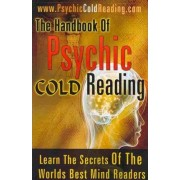 The Handbook of Psychic Cold Reading by Dantalion Jones