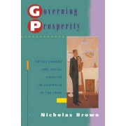 Governing Prosperity by Nicholas Brown