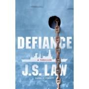 Defiance: A Thriller