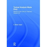Textual Analysis Made Easy: Ready-To-Use Tools for Teachers, Grades 5-8