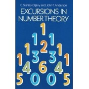 Excursions in Number Theory by C. Stanley Ogilvy