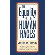 The Equality of Human Races by Antenor Firmin