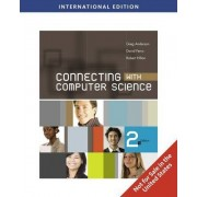 Connecting with Computer Science, International Edition by David L. Ferro