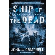 Ship of the Dead by John L Campbell