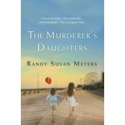 The Murderer's Daughters by Randy Susan Meyers