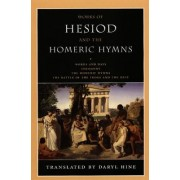 Works of Hesiod and the Homeric Hymns by Daryl Hine