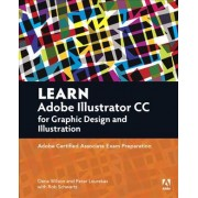 Learn Adobe Illustrator CC for Graphic Design and Illustration by Dena Wilson