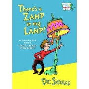 There's a Zamp in My Lamp! by Dr Seuss