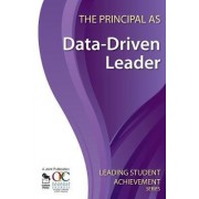 The Principal as Data-Driven Leader by Ontario Principals Council