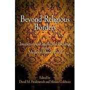 Beyond Religious Borders by David M. Freidenreich