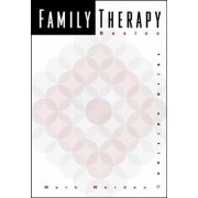 Family Therapy Basics by Mark Worden