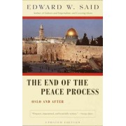 The End of the Peace Process by Professor Edward W Said