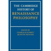 The Cambridge History of Renaissance Philosophy by Charles B. Schmitt