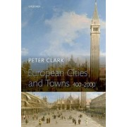 European Cities and Towns by Professor Peter Clark