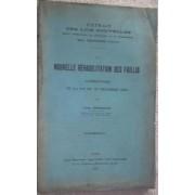 Nouvelle Rehabilitation Des Faillis. Commentaire Sur La Loi Du 30 Decembre 1903