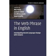 The Verb Phrase in English by Bas Aarts