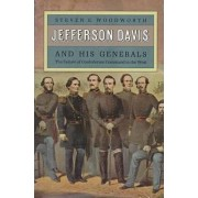 Jefferson Davis and His Generals by Steven E. Woodworth