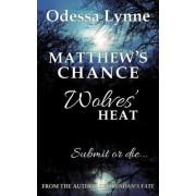 Matthew's Chance by Odessa Lynne