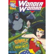 Wonder Woman: Rumble in the Rainforest by Sarah Stephens