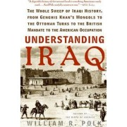 Understanding Iraq by William R Polk