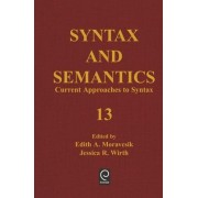 Current Approaches to Syntax by Lyn Frazier